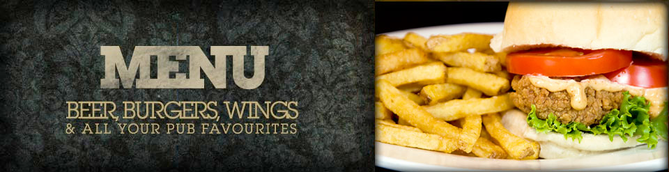 Beer, Burgers, Wings & all your pub favourites